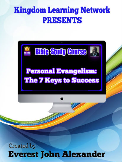 KLN Bible Study Course - Personal Evangelism: 7 Keys to Success